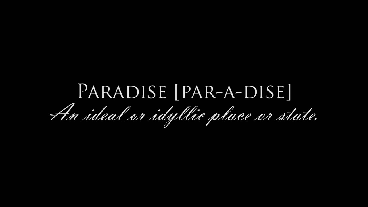 Paradise - what is the definition and concept 33