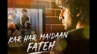 Kar Har Maidaan Fateh Lyrical Video Song || Sanju || Ranbir Kapoor || Sukhwinder Singh || Shreya