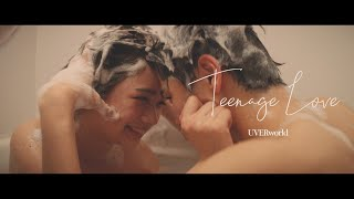 UVERworld 『Teenage Love』Short ver.