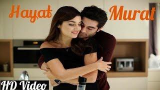 Most Heart Touching Song Ever |Kaun Tujhe  Yu Pyar Karega | Ft. Murat and Hayat | Romantic Song 2018
