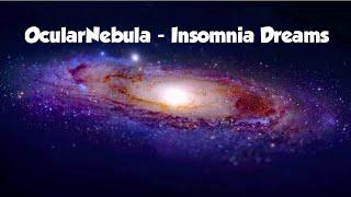 OcularNebula - Insomnia Dreams (Galaxy roblox music)