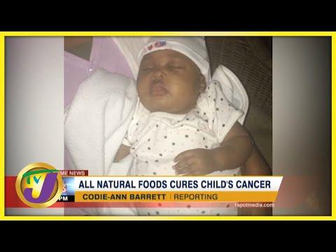 All Natural Foods Cure Child's Cancer | TVJ News - Sept 27 2021