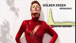 Gülben Ergen - Müsadenle (2019 Single) Resimi