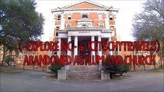 Gambar cover Exploring an Abandoned Lunatic Asylum -Explore NC-