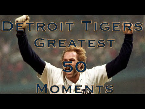 Detroit Tigers Top 50 Moments