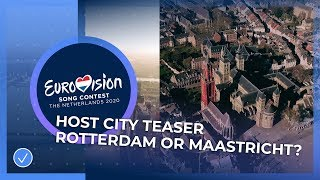 Eurovision 2020 Host City: Maastricht or Rotterdam?