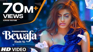 "Video ""Raashi Sood"" Bewafa Hunde Ne SONG 