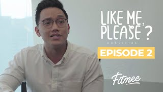 Like Me, Please? Episode 2 - FITmee Webseries