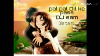 Pal Pal Dil Ke Pass - title (remix) Dubai house mix DJ sam