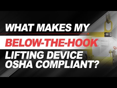 What Makes my Below-the-Hook Lifting Device OSHA Compliant?   Ep 10