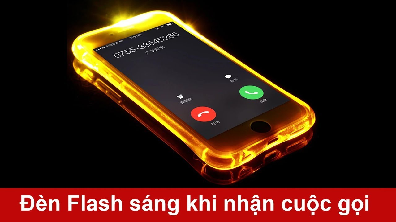 Cách làm đèn Flash nhấp nháy khi có cuộc gọi đến