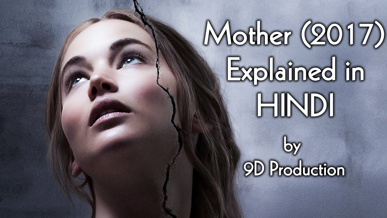 Download mother! (2017) Hollywood Movie Explained in Hindi   Jennifer Lawrence   9D Production