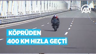 Kenan Sofuoğlu, Osmangazi Köprüsünden saatte 400 kilometre hızla geçti