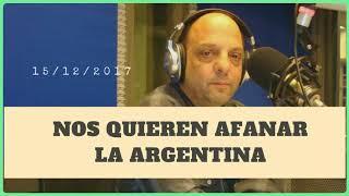 Baby Etchecopar - Nos Quieren Afanar La Argentina