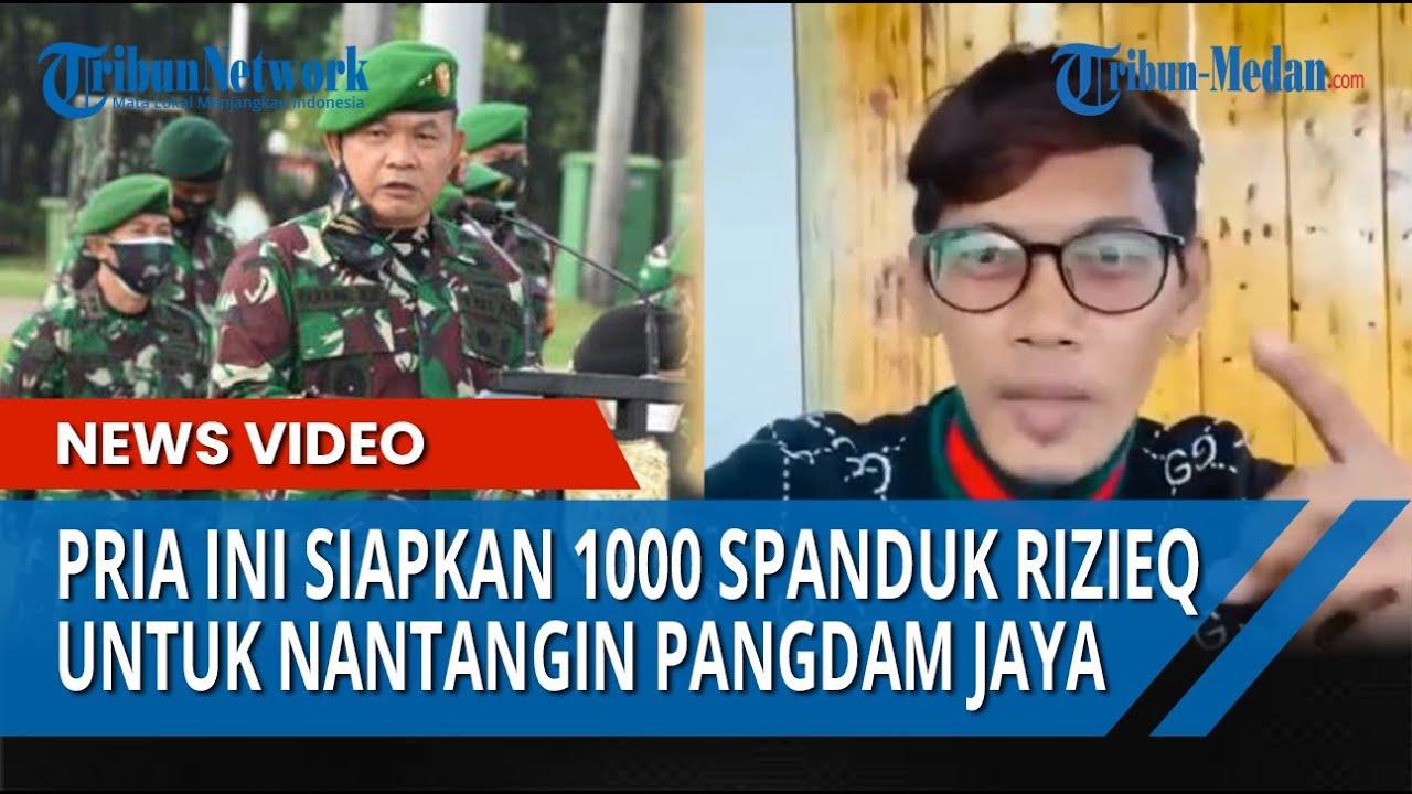 Download Nantang Pangdam Jaya Mayjen TNI Dudung Abdurachman, Pria Ini akan Pasang 1000 Spanduk Habib Rizieq