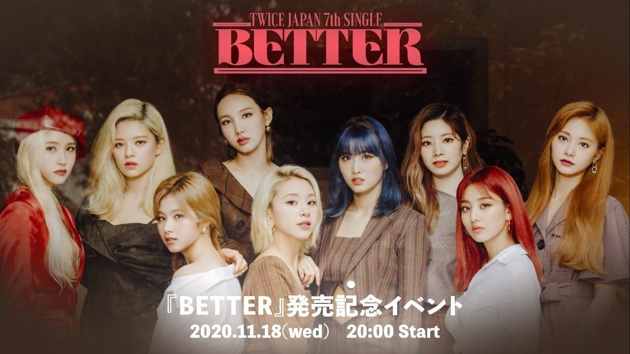 TWICE JAPAN 7th SINGLE『BETTER』発売記念イベント - YouTube