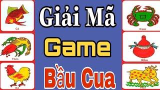 Giải MÃ CÔNG THỨC GAME BẦU CUA 2020 - LÀM THẾ NÀO CÓ THỂ THẮNG GAME BẦU CUA TRÊN ĐIỆN THOẠI.
