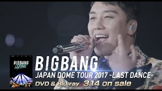BIGBANG JAPAN DOME TOUR 2017 -LAST DANCE- (V.I TEASER_DVD & Blu-ray 3.14 on sale)