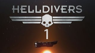 HellDivers co-op - Part 1: Welcome to the RuffNexx