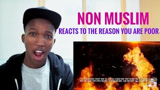 Non Muslim Reacts to the REASON You are POOR┇BY Muslim Speakers