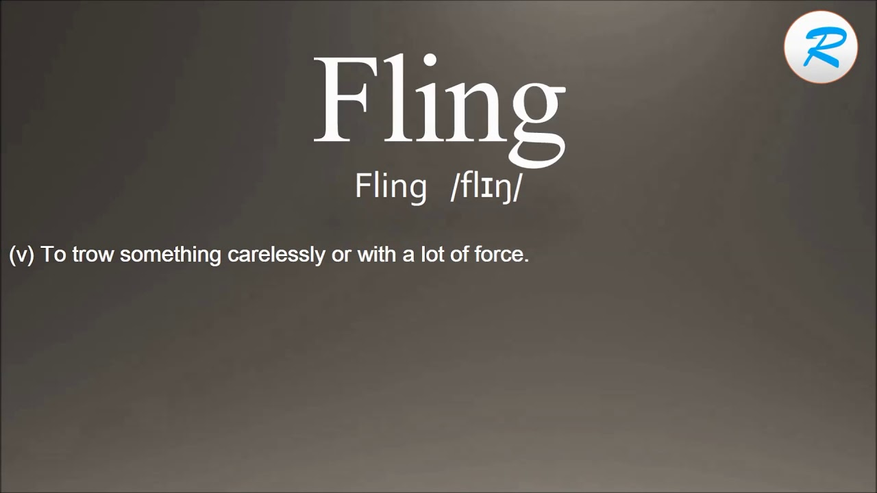 The definition of fling