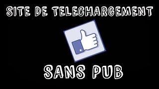 Site de téléchargement SANS PUB