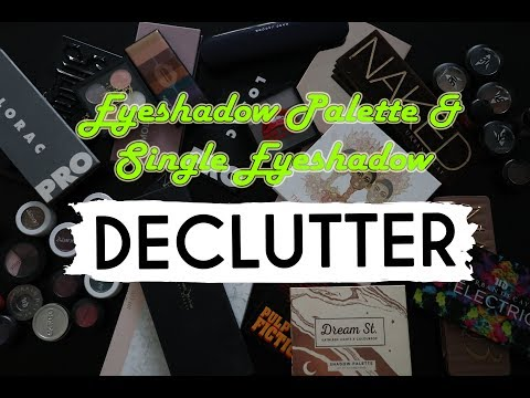 SPRING CLEANING | Eyeshadow Palettes + Singles Declutter