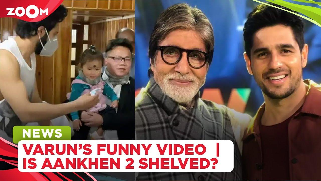 Kriti Sanon shares a funny video of Varun Dhawan | Is Big B-Sidharth Malhotra's Aankhen 2 shelved?