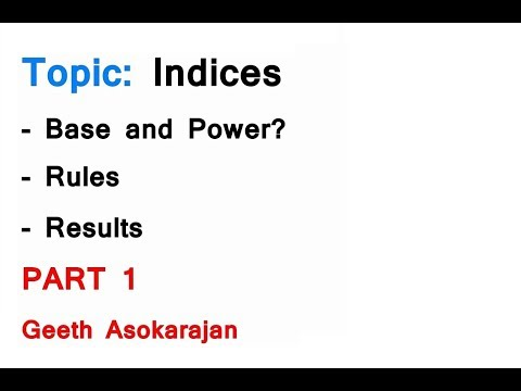 Indices PART 1 - Base and Power, Rules, Results and Examples