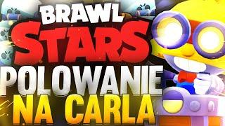 POLOWANIE NA CARLA! BRAWL STARS OPENING!  (odc.35)