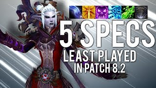 5 LEAST Played Specs In Patch 8.2 - WoW: Battle For Azeroth 8.2 thumbnail