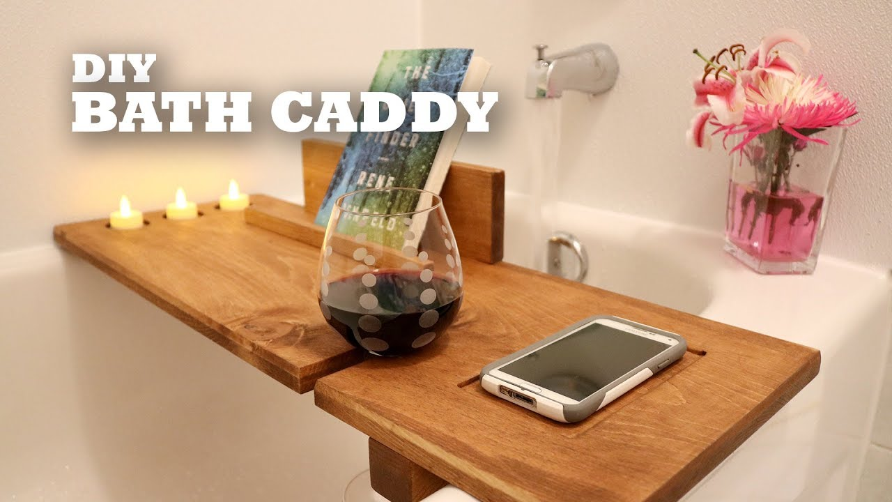 DIY Bath Caddy - YouTube
