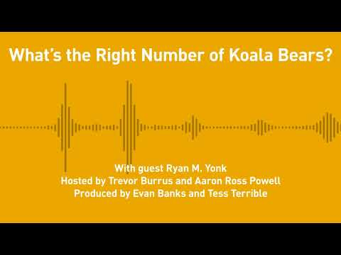 Free Thoughts, Ep. 203: What's the Right Number of Koala Bears? (with Ryan M. Yonk)