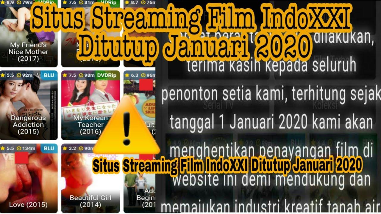 Situs Streaming Film IndoXXI Ditutup Januari 2020 - YouTube