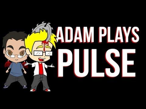 Adam Plays Pulse - I'M BLIND