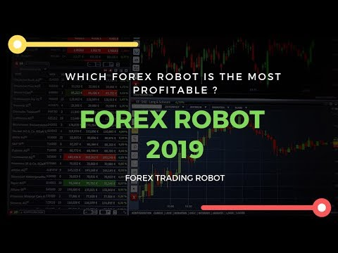 Which Forex Robot is the Most Profitable ????? Forex Robot ???? Forex Trading Robot Software 2019