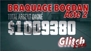 GLITCH 💰 ARGENT FACILE  BRAQUAGE BOGDAN GLITCH GTA5 ONLINE 1M EN 15MIN 1.42 Ps4 Xbox