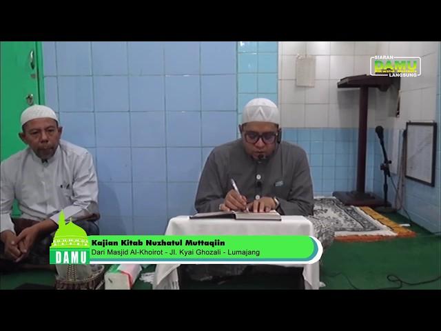Kajian Kitab Nuzhatul Muttaqiin 2019-07-31 - Syarat Ke-3 Dari Bertobat