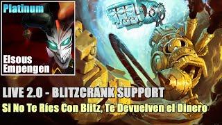LOL | LIVE 2.0 Blitzcrank SUPPORT [S5] - Te Partes de Risa Ganes o Pierdas [Gameplay Español]
