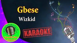 [Karaoke] Gbese- Wizkid- Karaoke Now