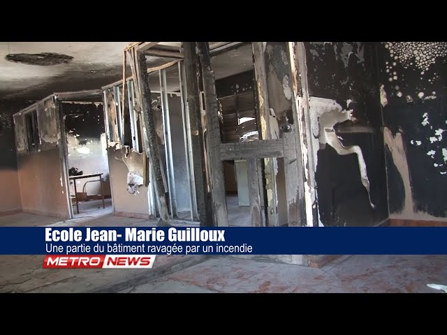 Ecole Jean- Marie Guilloux / Une partie du bâtiment ravagée par un incendie