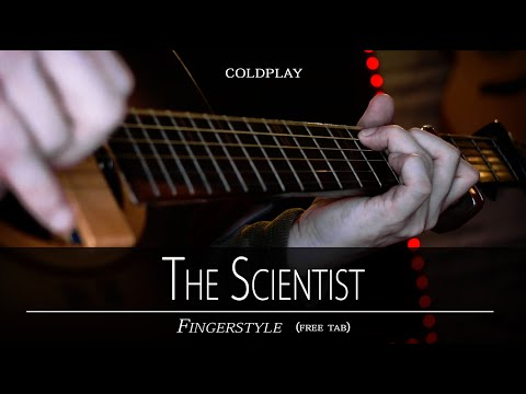 The Scientist fingerstyle by: Coldplay (free tab)