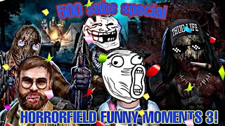Horrorfileld funny moments #3 || 500 subs special || horrorfield funny montage