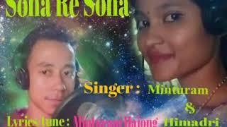 Latest Hajong song - Sona re sona singer by Minturam and Himadri Hajong
