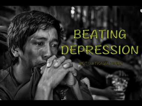 Beating Depression (Motivational Video)