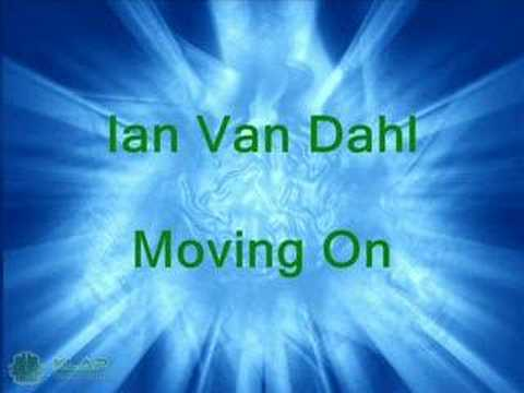 Ian Van Dahl - Moving On ( MIX )