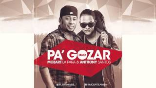 Mozart La Para ft Anthony Santos - Pa
