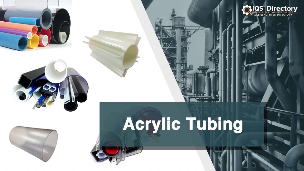 Acrylic Tubing Manufacturers Suppliers | IQS Directory