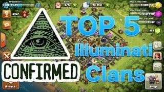 Clash of Clans - TOP 5 ILLUMINATI CLANS OF ALL TIME! Illuminati Clans in COC