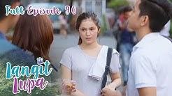 Full Episode 90 | Langit Lupa